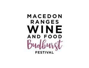 Macedon Ranges Wine and Food Budburst Festival